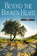 Beyond the Broken Heart: Small Group DVD
