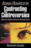 Confronting the Controversies - Pastor