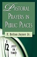Just in Time! Pastoral Prayers in Public Places