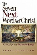 The Seven Next Words of Christ