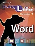 Claim the Life - Word Semester 1 Leader