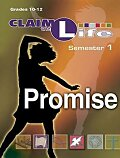 Claim the Life - Promise Semester 1 Leader