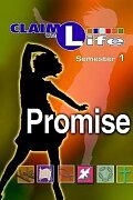 Claim the Life - Promise Semester 1 Student
