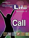 Claim the Life - Call Semester 2 Leader
