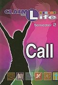 Claim the Life - Call Semester 2 Student