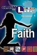 Claim the Life - Faith Semester 1 Student