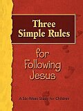 Three Simple Rules for Following Jesus Leader
