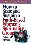 How to Start and Sustain a Faith-Based Women