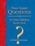 Three Simple Questions to Help Children Know God Leader