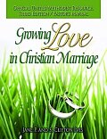 Growing Love in Christian Marriage Third Edition - Pastor