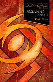 Converge Bible Studies: Reclaiming Anger