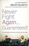 Never Fight Again . . . Guaranteed!