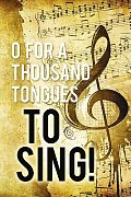 O For A Thousand Tongues to Sing Hymn Bulletin (Pkg of 50)