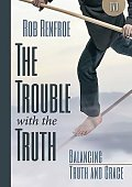 The Trouble with the Truth DVD