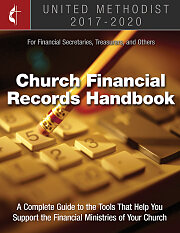 The United Methodist Church Financial Records Handbook 2017-2020