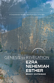 Genesis to Revelation: Ezra, Nehemiah, Esther Participant Book