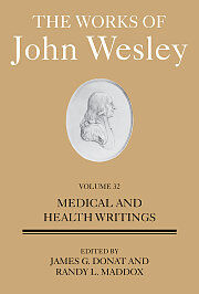 The Works of John Wesley Volume 32