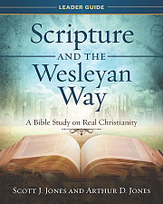 Scripture and the Wesleyan Way Leader Guide