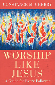 Worship Like Jesus