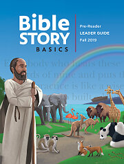Bible Story Basics Pre-Readers Leader Guide Fall 2019